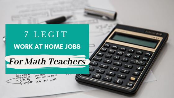 7 Legit Work at Home Jobs for Math Teachers Heading