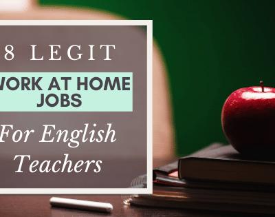 8 Legit Work at Home Jobs for English Teachers